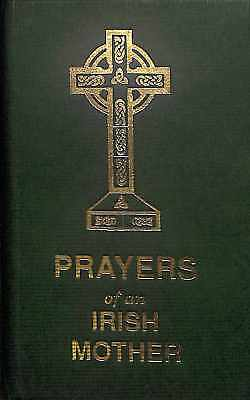 Prayers of an Irish Mother , Mary T. Dolan , Good Condition Book, ISBN
