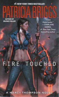 Patricia Briggs  Fire Touched     Mercy Thompson   Paranormal Romance  Pbk NEW
