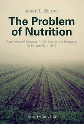 The Problem of Nutrition by Josep L. Barona Paperback Book (English)
