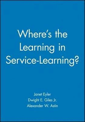Where's the Learning in Service-Learning? by Janet Eyler Paperback Book (English