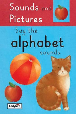 Say the Alphabet Sounds (Sound & Pictures), Good Condition Book, , ISBN 97818442