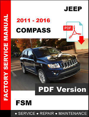Jeep Compass 2011 2012 2013 2014 2015 2016 Service Repair Maintenance Manual