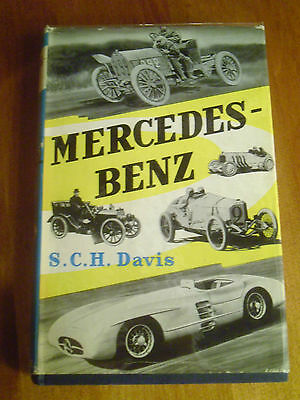 Mercedes Benz by S C H Davis First Edition 1956 Marque History