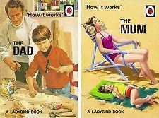 Ladybird Books For Grown Ups How It Works The Mum And The Dad