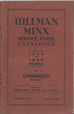 Hillman Minx 1940 - 1945 service parts catalogue Rootes group
