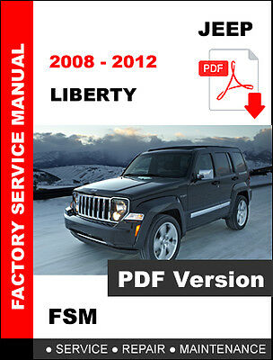 Jeep Liberty 2008 - 2012 Service Maintenance Workshop Repair Shop Fsm Manual