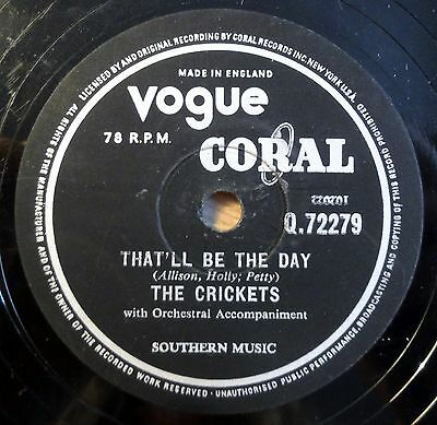 """The Crickets - That´ll Be The Day - I´m Lookin´ ... - Vogue Coral /10"""" 78 RPM"""