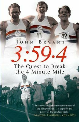 **NEW** - 3:59.4: The Quest to Break the 4 Minute Mile (Paperback) 0099469081