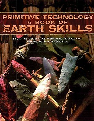 **NEW** - Primitive Technology: A Book of Earth Skills (Paperback) 0879059117