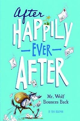 NEW - Mr. Wolf Bounces Back (After Happily Ever After) (Paperback) 1434264149