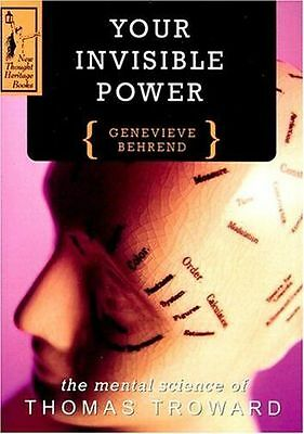 NEW - YOUR INVISIBLE POWER: Mental Science of Thomas Troward (PB) 0875160042