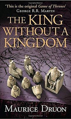 NEW - The King Without a Kingdom (The Accursed Kings, Book 7) (PB) 0007491387