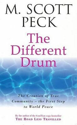 NEW - The Different Drum: Community-making and peace (New-age) (PB) 0099780305