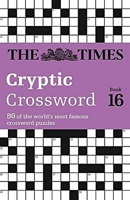 Times Cryptic Crossword Book 16: 80 of the world's most famous (PB) 000745337X