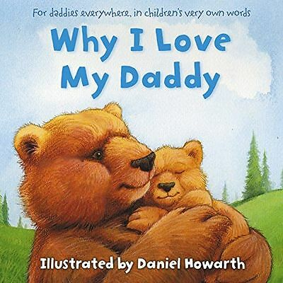 **NEW** - Why I Love My Daddy (Paperback) 0007508662