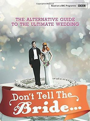 **NEW** - Don't Tell the Bride (Hardcover) 1910536261