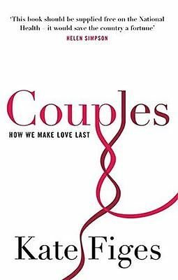 **NEW** - Couples: How We Make Love Last (Paperback) 1844084701