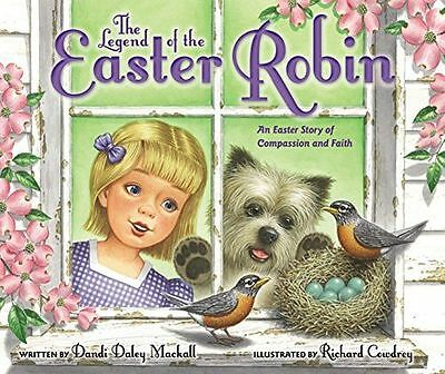**NEW** - The Legend of the Easter Robin (Hardcover) 0310749646