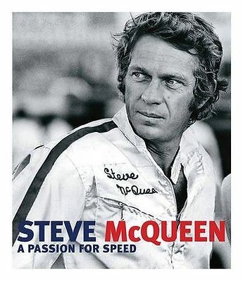 **NEW** - Steve McQueen: A Passion for Speed (Hardcover) 0760342482