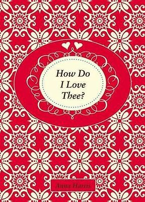 **NEW** - How Do I Love Thee? (Hardcover) 1849531994