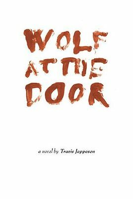 **NEW** - Wolf at the Door (Paperback) 8086264297
