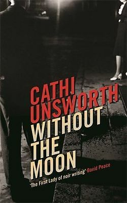 **NEW** - Without the Moon (Paperback) 1846689864