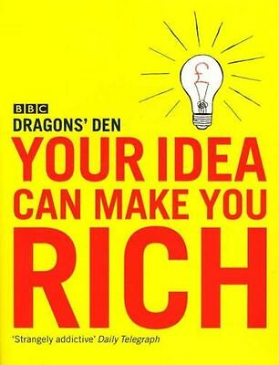 **NEW** - Your Idea Can Make You Rich (Paperback) 0091909155