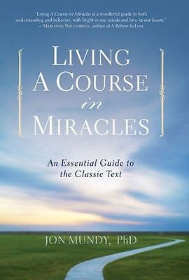 **NEW** - Living A Course in Miracles (Paperback) 1454900008