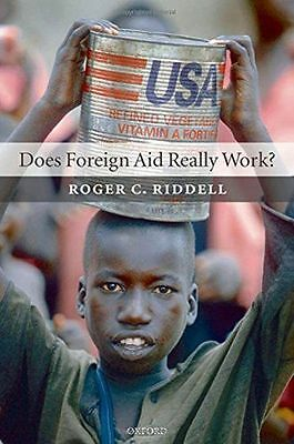 **NEW** - Does Foreign Aid Really Work? (Paperback) 0199544468