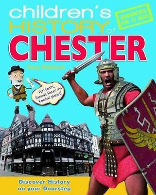 **NEW** - Children's History of Chester (Hardcover) 1849930309
