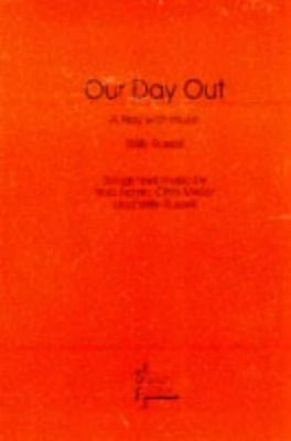 **NEW** - Our Day Out (Acting Edition) (Paperback) 0573080585