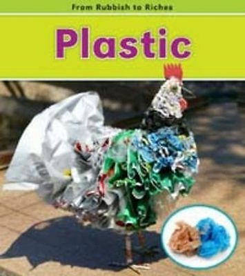 **NEW** - Plastic (From Rubbish to Riches) (Paperback) 1406226831