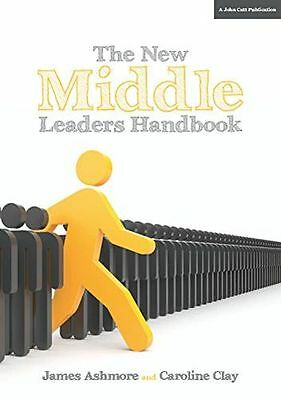 **NEW** - The New Middle Leader's Handbook (Paperback) 1911382039