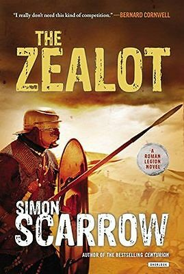 **NEW** - The Zealot: A Roman Legion Novel (Paperback) 1468310151