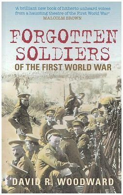**NEW** - Forgotten Soldiers of the First World War (Paperback) 0752443070