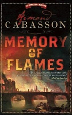 **NEW** - Memory of Flames: The Napoleonic Murders 3 (Paperback) 1906040842