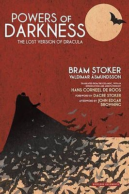 NEW - Powers of Darkness: The Lost Version of Dracula (Hardcover) 0715651277