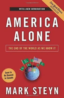 NEW - America Alone: The End of the World as We Know It (Paperback) 1596985275