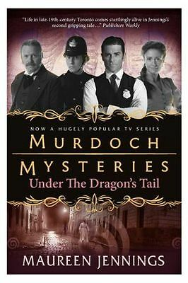**NEW** - Murdoch Mysteries - Under the Dragon's Tail (Paperback) 0857689886