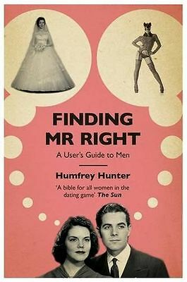 **NEW** - Finding Mr Right: A user's guide to men (Paperback) 0755363450