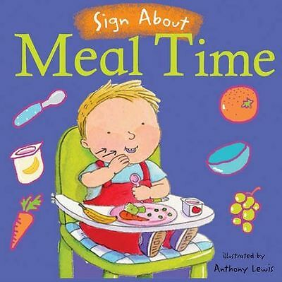 **NEW** - Meal Time (Sign About S.) (BSL) (Sign About) (Board book) 1904550789