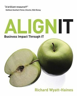 **NEW** - Align IT: Business Impact Through IT (Paperback) 0470030399