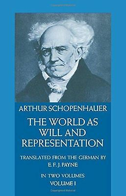 NEW - The World as Will and Representation, Vol. 1: v. 1 (Paperback) 0486217612