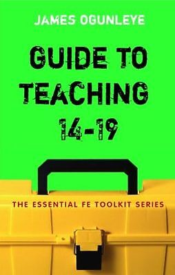 **NEW** - Guide to Teaching 14-19 (Essential FE Toolkit) (Paperback) 082648719X