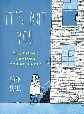 **NEW** - It's Not You: 27 (Wrong) Reasons You're Single (Paperback) 0399162879