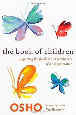 NEW - Book of Children, The (Foundations of a New Humanity) (PB) 1250006201