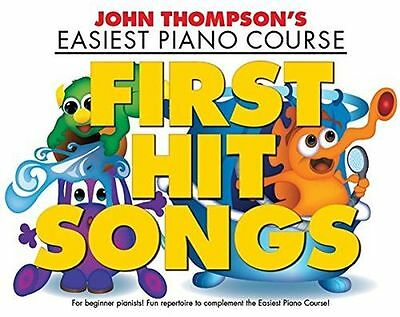 NEW - John Thompson's Easiest Piano Course: First Hit Songs (PB) 1785580434