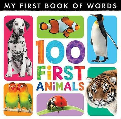 **NEW** - My First Book of Words: 100 First Animals (Hardcover) 1848956320
