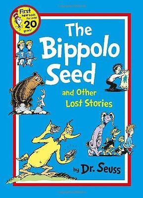 NEW - The Bippolo Seed and Other Lost Stories (Dr. Seuss) (PB) 0007438443