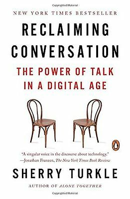 Reclaiming Conversation: The Power of Talk in a Digital Age (PB) 0143109790